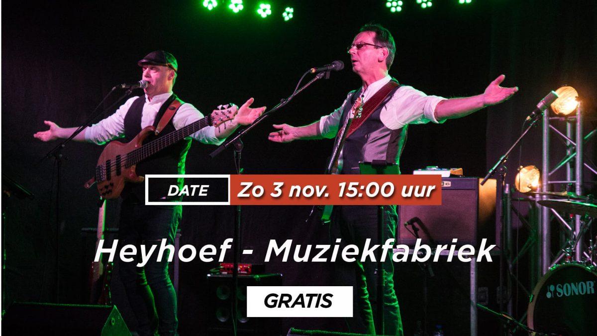 Heyhoef - Muziek fabriek 3 november 2019